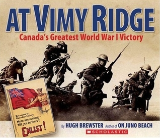 At Vimy Ridge: Canada's Greatest World War I Victory