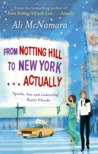 From Notting Hill to New York... Actually (Actually #2)