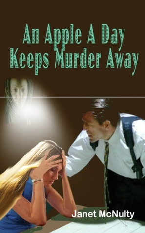 An Apple A Day Keeps Murder Away (The Mellow Summers #3)