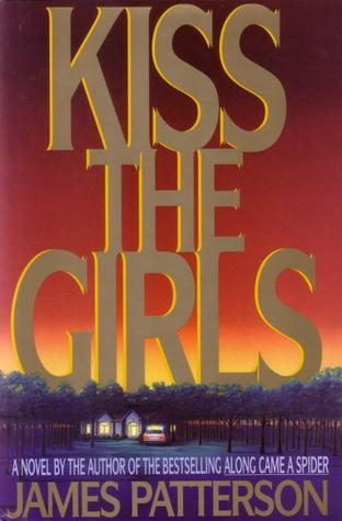 Book Review: James Patterson's Kiss the Girls