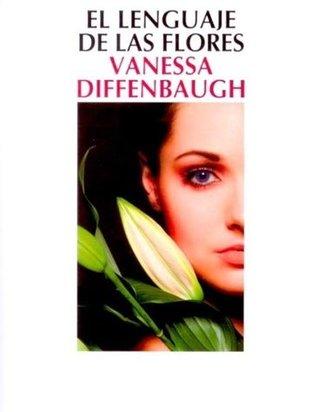 Reseña: El lenguaje de las flores -  Vanessa Diffenbaugh
