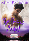 His Devious Angel (Angels with Attitude, #2)