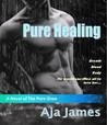 Pure Healing (Pure Ones, #1)