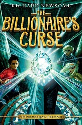 The Billionaire's Curse (2010) by Richard Newsome