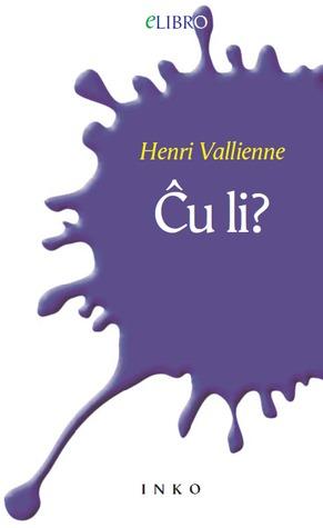 Ĉu li? Henri Vallienne