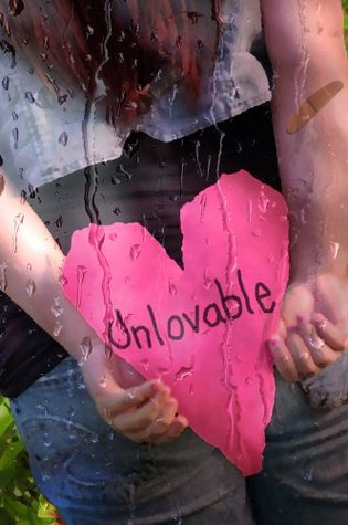 Unlovable  by  Choice Jane Doe