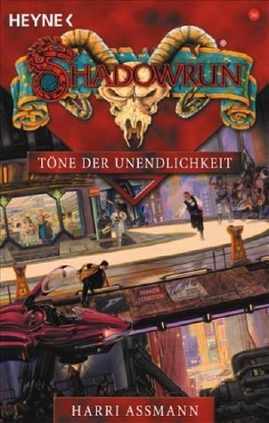 Töne der Unendlichkeit (Shadowrun, #50) Harri Assmann
