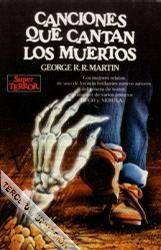 Canciones que cantan los muertos George R.R. Martin