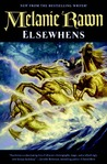 Elsewhens (Glass Thorns, #2)