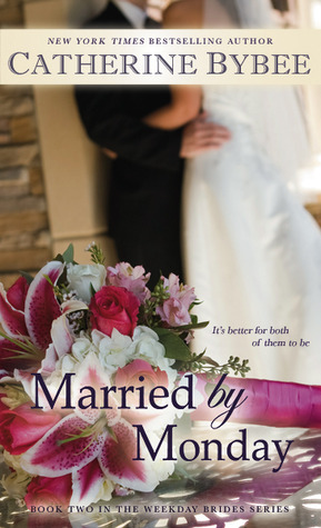 Married by Monday The Weekday Brides 2