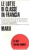 Le lotte di classe in Francia dal 1848 al 1850  by  Karl Marx