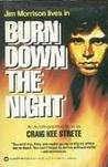 Burn Down the Night