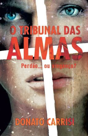 O Tribunal das Almas (2012) by Donato Carrisi