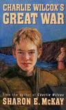 Charlie Wilcox's Great War