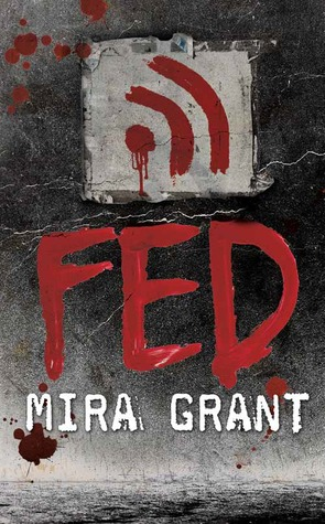 [Review] Fed by Mira Grant