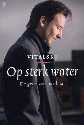 Op sterk water  by  Vitalski