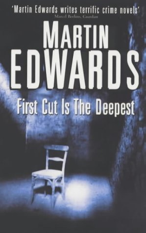First Cut Is the Deepest (Harry Devlin, #7) Martin Edwards