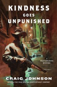 Book Review: Craig Johnson's Kindness Goes Unpunished
