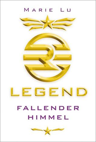 Legend: Fallender Himmel (Legend, #1)