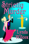 Strictly Murder (Verity Long Mysteries #1)