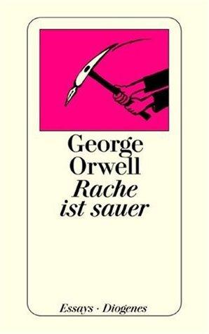Rache ist sauer George Orwell