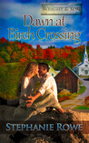 Dawn at Birch Crossing (Ever After, #1)