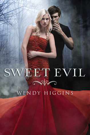 Sweet Evil (The Sweet Trilogy, # 1)