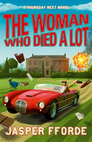 Book Review: Jasper Fforde's The Woman Who Died a Lot