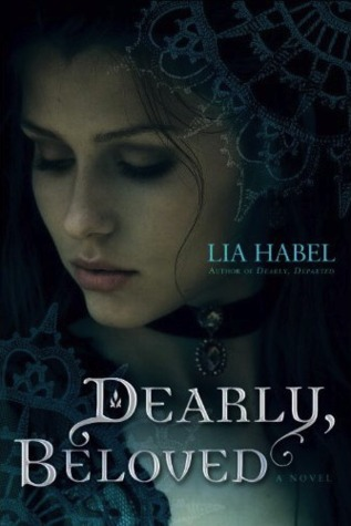 Dearly, Beloved (Gone With The Respiration #2) by Lia Habel | Review