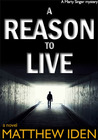 A Reason to Live (Marty Singer #1)