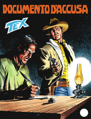 Tex n. 548: Documento d'accusa  by  Claudio Nizzi