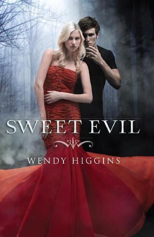Sweet Evil (The Sweet Trilogy #1)(9) by Wendy Higgins