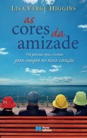 As Cores da Amizade (2012) by Lisa Verge Higgins