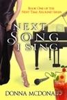 Next Song I Sing (Next Time Around #1)