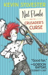 Neil Flambé and the Crusader's Curse (The Neil Flambé Capers #3)