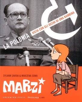 Marzi. La Polonia vista con gli occhi di una bambina: 1984-1987  by  Marzena Sowa