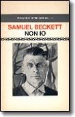 Non Io Samuel Beckett