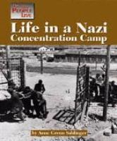 Life in a Nazi Concentration Camp  by  Anne Grenn Saldinger