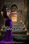 Blood Guilt (Blood Hunters, #1)