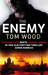 The Enemy (Victor the Assassin, #2) by Tom  Wood