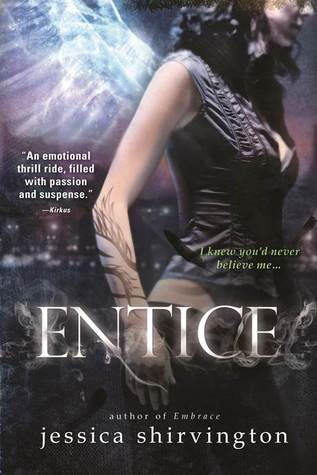 Entice (The Violet Eden Chapters #2) – Jessica Shirvington