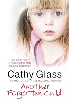 Another Forgotten Child  by Cathy Glass />