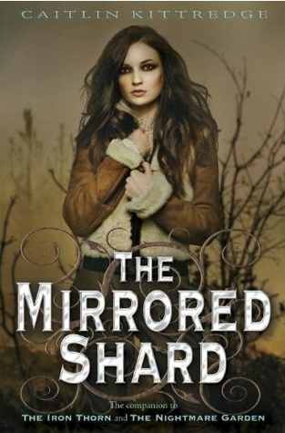 Book Review: Caitlin Kittredge's Mirrored Shard