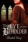 The Eye of the Beholder (Fairytale Collection #1)