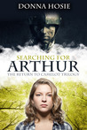 Searching for Arthur by Donna Hosie