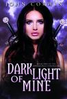 Dark Light of Mine (Overworld Chronicles, #2)