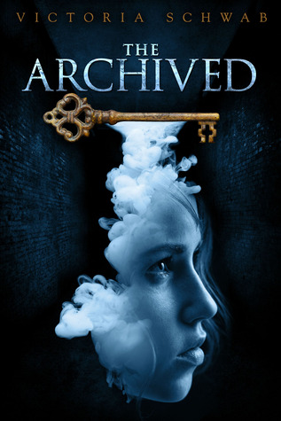 The Archived (The Archived #1) by Victoria Schwab | Review