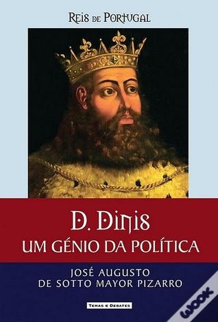 D. Dinis  by  José Augusto de Sotto Mayor Pizarro