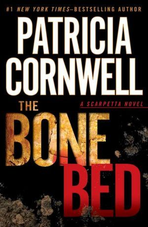 Book Review: Patricia Cornwell's Bone Bed