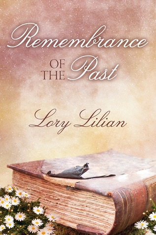 Remembrance Of The Past Lory Lilian